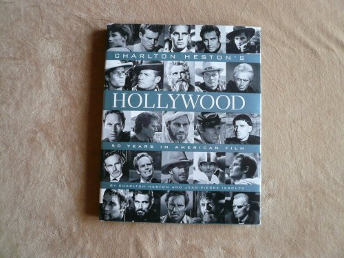 9781577193579: Charlton Heston's Hollywood: 50 Years in American Film