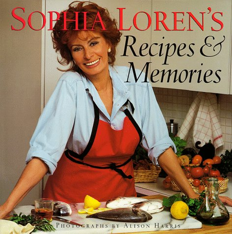 Sophia Lorens Recipes and Memories