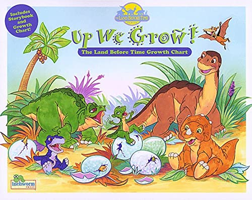 Up We Grow!: The Land Before Time Growth Chart: Hogan, Mary