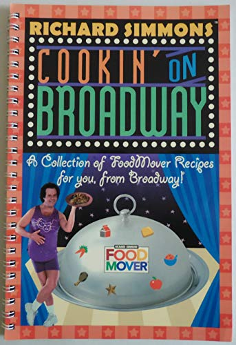 9781577197591: Richard Simmons Food Mover: A Collection of FoodMover Recipes For You, from Broadway!