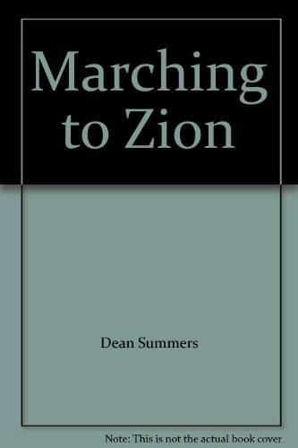 Marching to Zion: n/a