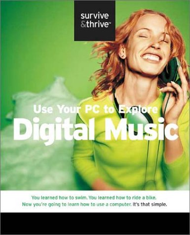 Use Your PC to Explore Digital Music {Part of the Survive & Thrive Series} - You Learned How to...