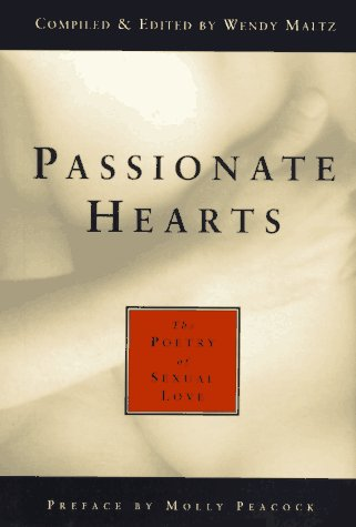 9781577310075: Passionate Hearts: The Poetry of Sexual Love