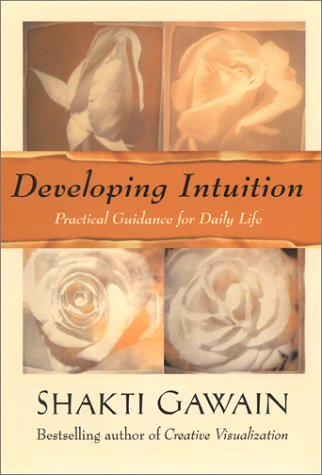 9781577310808: Developing Intuition: Practical Guidance for Daily Life