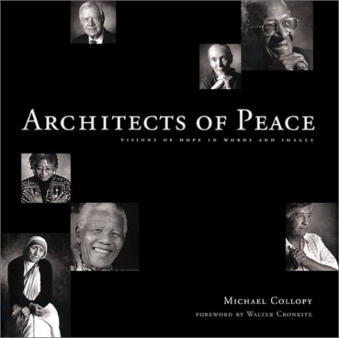 9781577310815: Architects of Peace: Visions of Hope in Words and Images