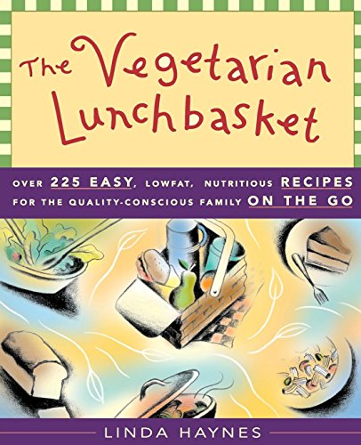 9781577310877: The Vegetarian Lunchbasket: Over 225 Easy, Low-Fat, Nutritious Recipes for the Quality-Conscious Family on the Go