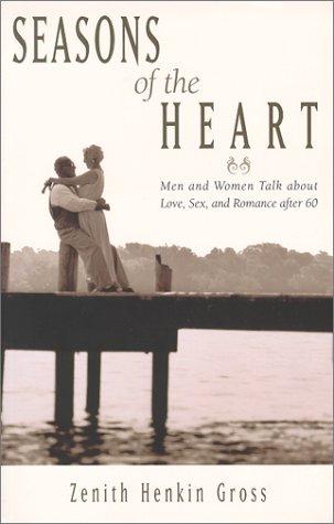 Seasons of the Heart: Men and Women: Gross, Zenith Henkin