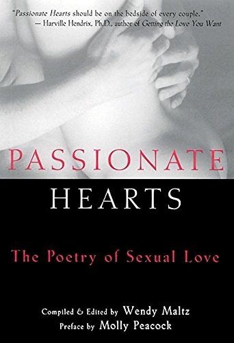 9781577311225: Passionate Hearts: The Poetry of Sexual Love