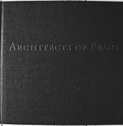 9781577311454: Architects of Peace: Visions of Hope in Words and Images (Special Edition)