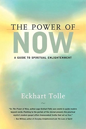 The Power of Now: A Guide to Spiritual Enlightenment (1577311523) by Eckhart Tolle