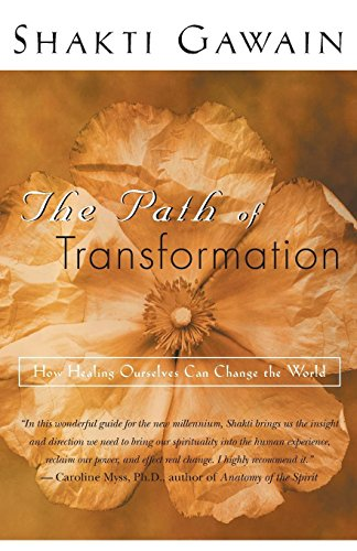 9781577311546: The Path of Transformation: How Healing Ourselves Can Change the World