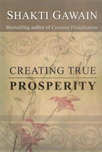 Creating True Prosperity (Gawain, Shakti): Gawain, Shakti