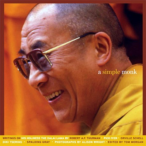 A Simple Monk : Writings on His Holiness the Dalai Lama