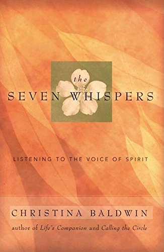 9781577311928: The Seven Whispers: Listening to the Voice of Spirit