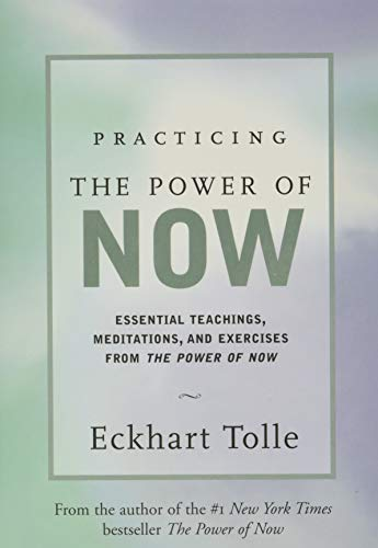 9781577311959: Practicing the Power of Now: Essential Teachings, Meditations, and Exercises From The Power of Now