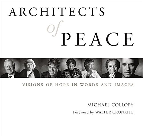 9781577312314: Architects of Peace: Visions of Hope in Words and Images