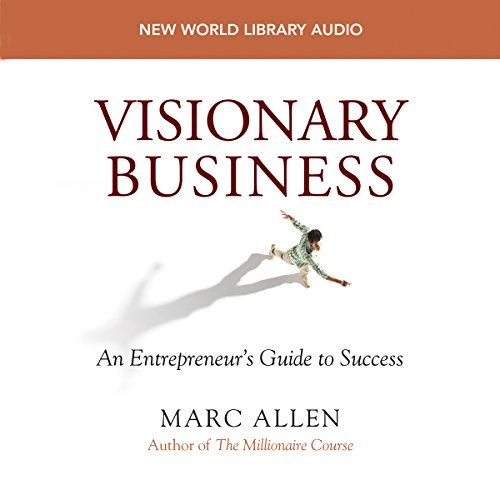9781577312789: Visionary Business: An Entrepreneur's Guide to Success