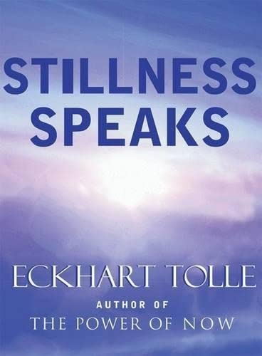 9781577314004: Stillness Speaks
