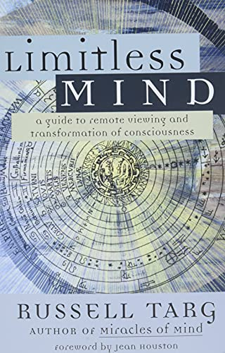 9781577314134: Limitless Mind: A Guide to Remote Viewing and Transformation of Consciousness