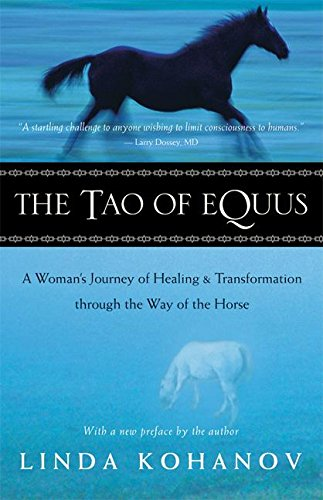 9781577314202: The Tao of Equus: A Woman's Journey of Healing and Transformation through the Way of the Horse