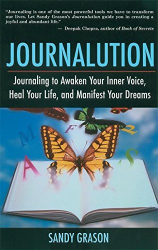 9781577314837: Journalution: Journaling to Awaken Your Inner Voice, Heal Your Life and Manifest Your Dreams