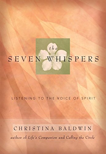 9781577315056: The Seven Whispers: A Spiritual Practice for Times Like These