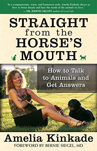 9781577315063: Straight from the Horse's Mouth: How to Talk to Animals and Get Answers