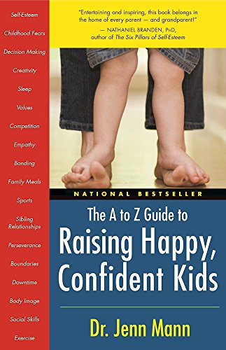 9781577315636: The to Z Guide to Raising Happy, Confident Kids
