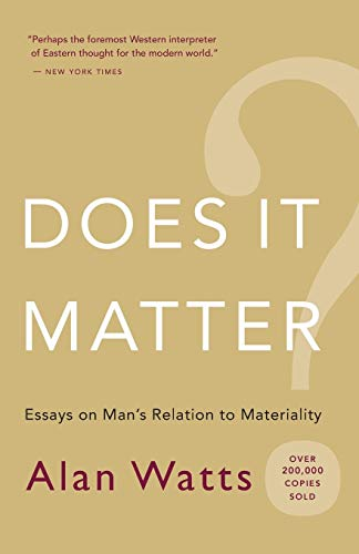 9781577315858: Does It Matter?: Essays on Man's Relation to Materiality
