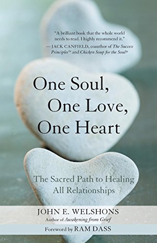 9781577315889: One Soul, One Love, One Heart: The Sacred Path to Healing All Relationships