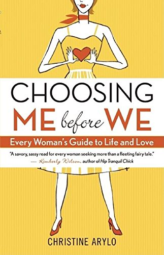 Choosing ME Before WE Format: Paperback 9781577316411 Full of sass, soul, and the type of empowering wisdom that no woman should live without, Choosing ME before WE is like a heart-to-heart
