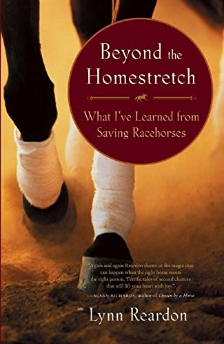 9781577316473: Beyond the Homestretch: What I've Learned from Saving Racehorses