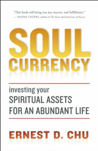 9781577316527: Soul Currency: Finding Abundance Where Purpose Meets Intention