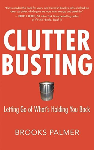 9781577316596: Clutter Busting: Letting Go of What's Holding You Back