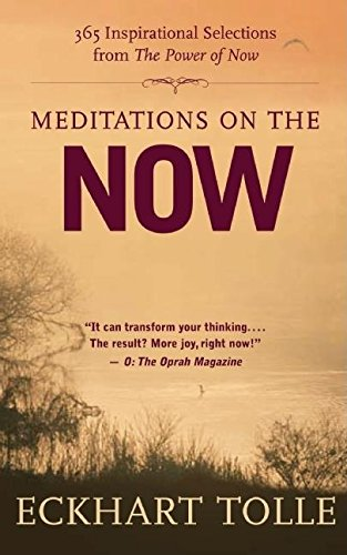 9781577316657: Meditations on the Now: 365 Inspirational Selections from The Power of Now