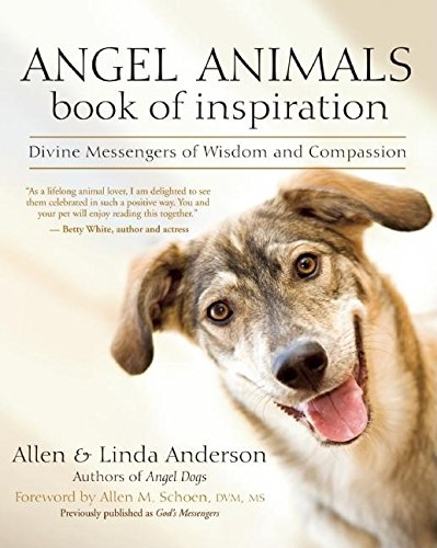 9781577316664: Angel Animals Book of Inspiration: Divine Messengers of Wisdom and Compassion
