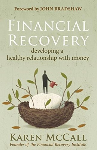 9781577319283: Financial Recovery: Developing a Healthy Relationship with Money