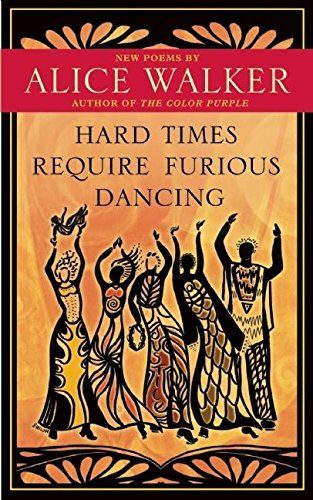 9781577319306: Hard Times Require Furious Dancing: New Poems (A Palm of Her Hand Project)