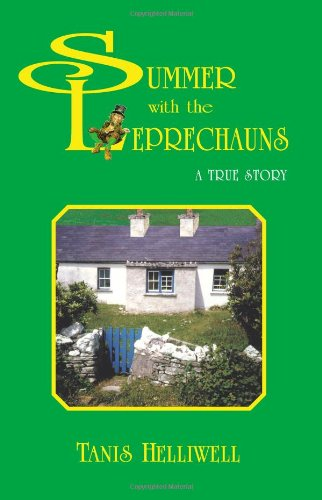 SUMMER WITH THE LEPRECHAUNS a True Story