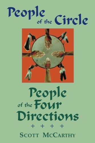 People of the Circle, People of the Four Directions: McCarthy, Scott