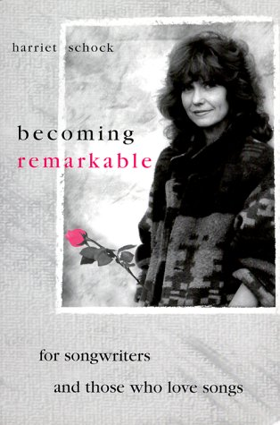 9781577330349: Becoming Remarkable: For Songwriters and Those Who Love Song