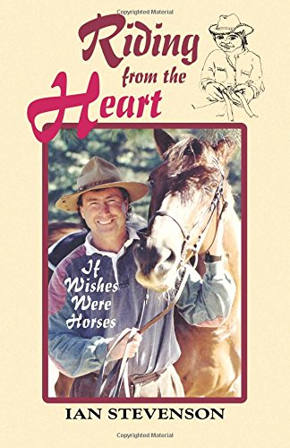 Riding from the Heart: If Wishes Were Horses