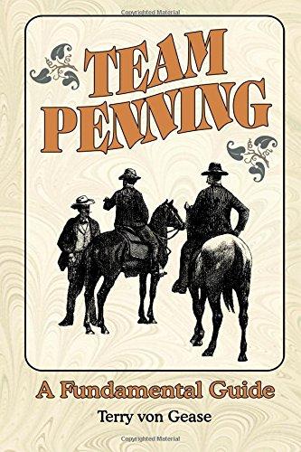9781577330707: Team Penning: A Fundamental Guide