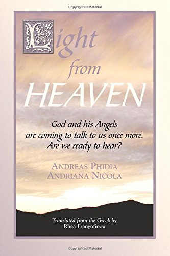 9781577331148: Light From Heaven: God and His Angels are Coming to Talk To Us Once More, Are You Ready to Listen/Hear?
