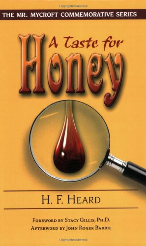 9781577332152: A Taste for Honey (Mr. Mycroft Commemorative)