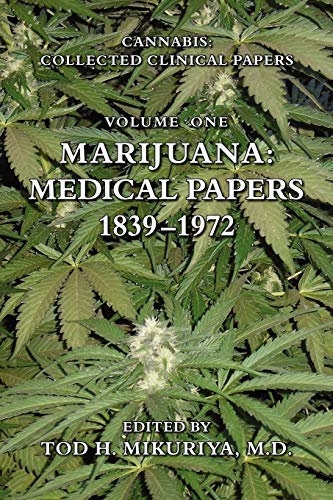 9781577332190: Marijuana: Medical Papers, 1839-1972 (Cannabis: Collected Clinical Papers)