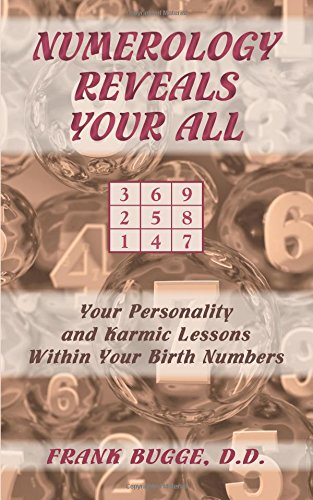 9781577332664: Numerology Reveals Your All: Your Personality and Karmic Lessons Within Your Birth Numbers