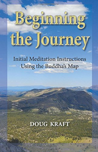 9781577332893: Beginning the Journey: Initial Meditation Instructions Using the Buddha's Map