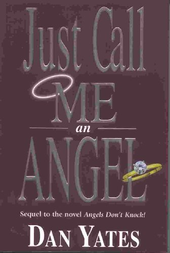 9781577340171: Just Call Me an Angel
