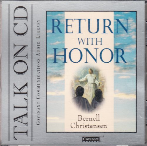 9781577341154: Return with Honor: Inspiration Stories and Thoughs on Returning to Our Heavenly Father